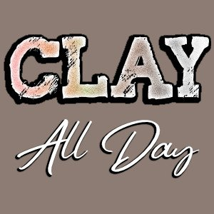 clay all day shirt design