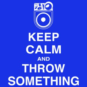 keep calm and throw something wheel